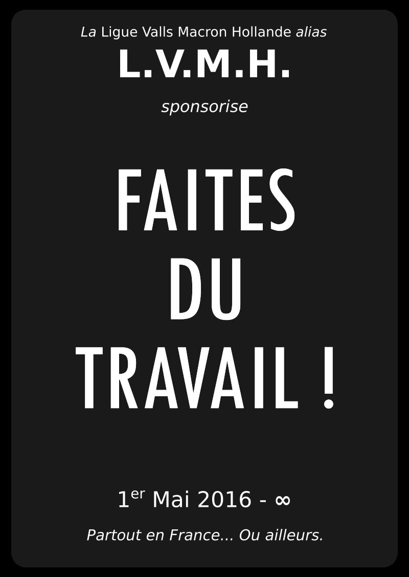 """Affiche réalisée pour les manifestations contre la """"loi travail"""" (Gouvernement Hollande)"""