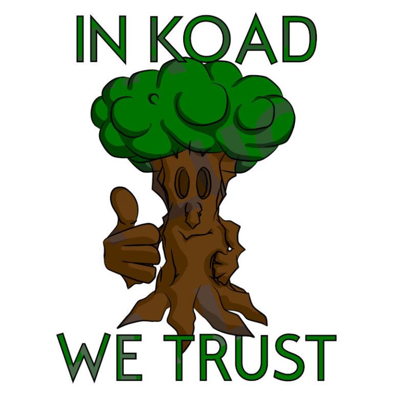 In koad we trust - Visuel réalisé pour des t-shirts en breton (#bzhg, èl rezon !)