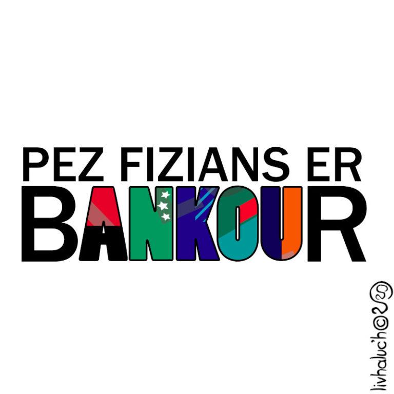 Pez fizians er Bankour ! - Visuel réalisé pour des t-shirts en breton (#bzhg, èl rezon !)